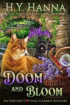 Doom and Bloom (English Cottage Garden Mysteries ~ Book 3) (The English Cottage Garden Mysteries) by [H.Y. Hanna]