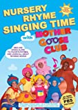 Nursery Rhyme Singing Time with Mother Goose Club DVD