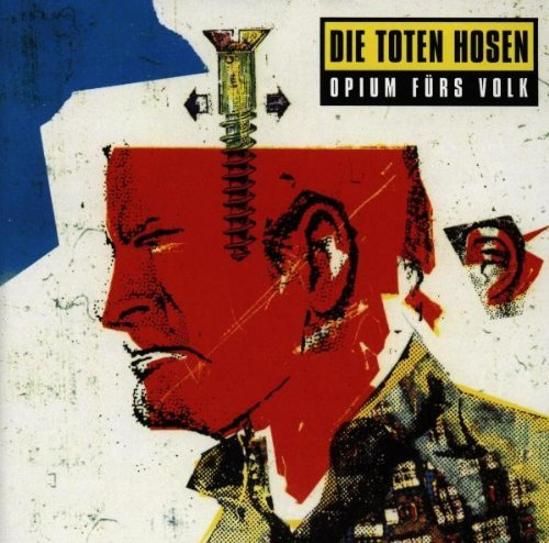 Opium Fuers Volk by Die Toten Hosen (1996-01-26)