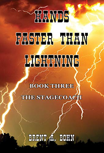 Hands Faster Than Lightning: The Stagecoach (English Edition)