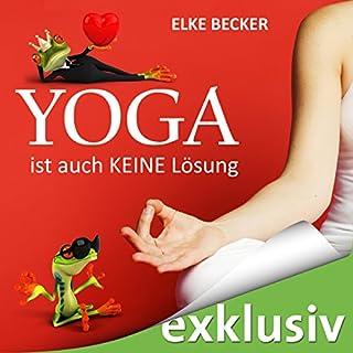 Yoga ist auch keine Lösung Titelbild