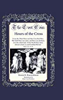 The Lost Coin: Hours of the Cross