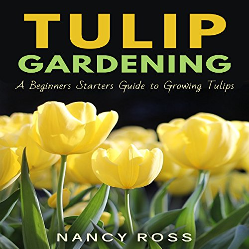 Tulip Gardening audiobook cover art