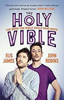 Elis James & John Robins - The Holy Vible