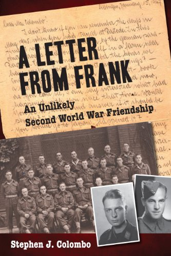 A Letter from Frank: The Second World War Through the Eyes of a Canadian Soldier and a German Paratrooper (English Edition)