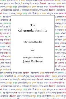 [James Mallinson]のThe Gheranda Samhita (English Edition)