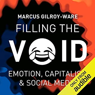 Filling the Void                   By:                                                                                                                                 Marcus Gilroy-Ware                               Narrated by:                                                                                                                                 Nathaniel James                      Length: 8 hrs and 20 mins     8 ratings     Overall 3.5