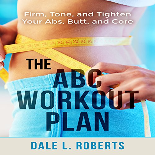 The ABC Workout Plan audiobook cover art