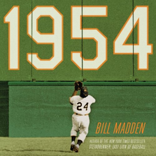 1954: The Year Willie Mays and the First Generation of Black Superstars Changed Major League Baseball Forever audiobook cover art