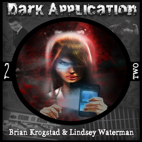 Dark Application: TWO audiobook cover art
