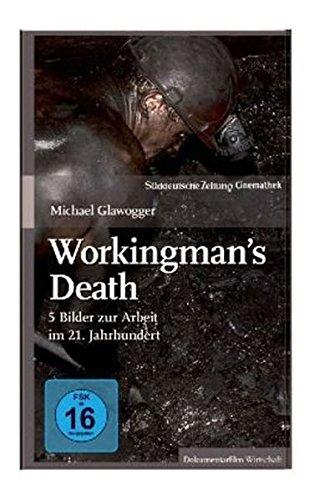 Workingman's Death - SZ Cinemathek