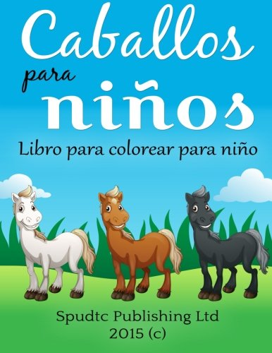 Caballos para niños: Libro para colorear para niños
