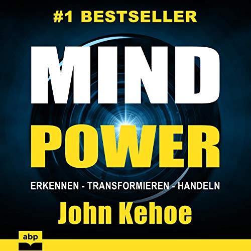 MindPower: Erkennen - Transformieren - Handeln