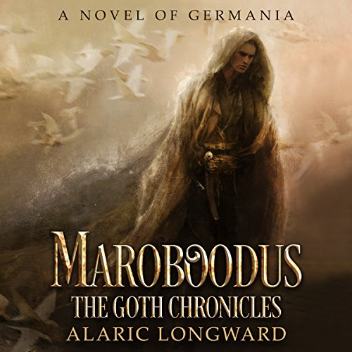 Maroboodus: A Novel of Germania audiobook cover art