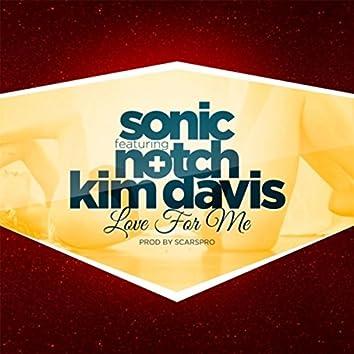 Love for Me (feat. Notch & Kim Davis)