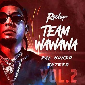 Team Wa Wa Wa Pal Mundo Entero, Vol. 2