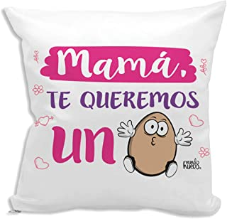 mundohuevo Cojin Decorativo, Original y Personalizado Familiar a Madres. Incluye Relleno. Mama te Queremos un Huevo. 42,5 X 42,5 cm. Cojines con Agradable Tacto de Algodon.