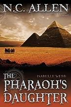 Isabelle Webb: The Pharaoh's Daughter