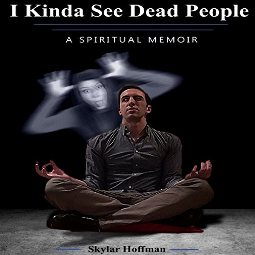 I Kinda See Dead People audiobook cover art