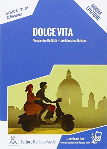 DOLCE VITA+MP3@: Dolce vita. Libro + online MP3 audio