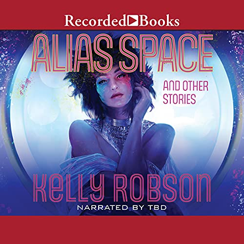 Alias Space and Other Stories cover art