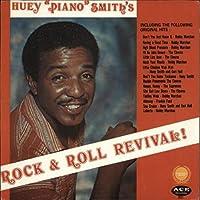 """Huey """"Piano"""" Smith's Rock & Roll Revival!"""