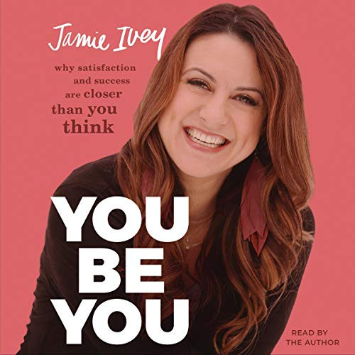 You Be You Audiobook By Jamie Ivey cover art