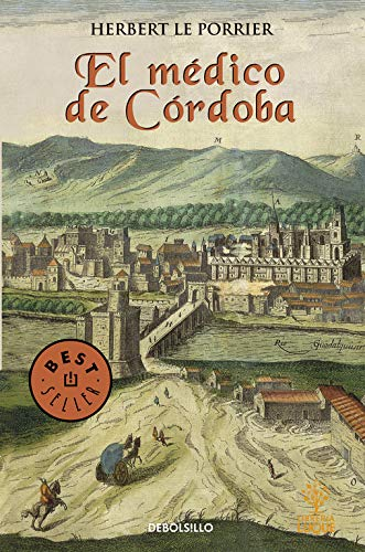 El médico de Córdoba (Best Seller)