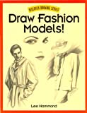 Draw Fashion Models! (Discover Drawing) (English Edition)