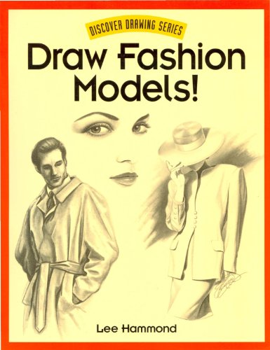 Draw Fashion Models! (Discover Drawing) (English Edition)