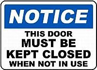 2個 このドアは閉じたままにしておく必要がありますサイン安全サインレトロな外観面白い金属錫壁サイン8X12インチ
