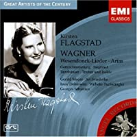 Wagner: Wesendonck-Lieder; Arias (Great Artists of the Century) by Kirsten Flagstad (2004-11-18)