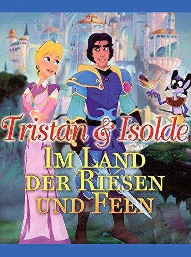 Tristan & Isolde - Im Land der Riesen und Feen