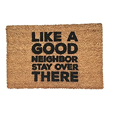 Funny doormat outdoor welcome mat  Like a Good Neighbor... Stay Over There  40x60cm coir
