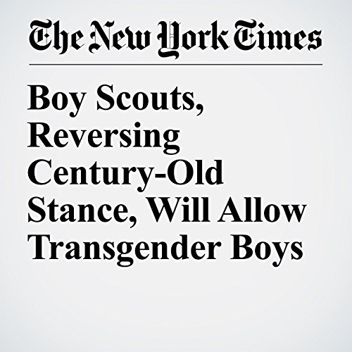 Boy Scouts, Reversing Century-Old Stance, Will Allow Transgender Boys copertina