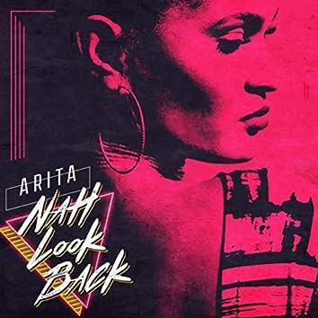 Nah Look Back