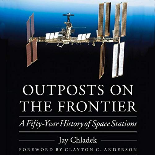 Outposts on the Frontier: A Fifty-Year History of Space Stations Titelbild
