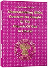Understanding Bible doctrine as taught in the Church of God in Christ: By P.A. Brooks and Charles Hawthorne