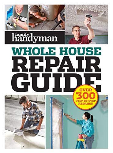 Family Handyman Whole House Repair Guide