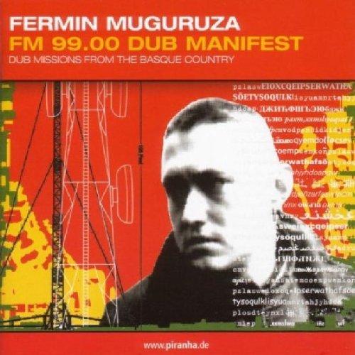 FM 99.00 Dub Manifest by Fermin Muguruza (2001-08-14)