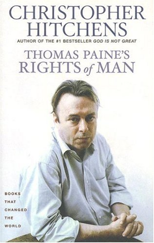 Thomas Paine's Rights of Man: A Biography (Books That Changed the World)