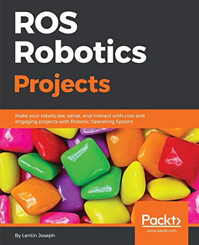 Compare Textbook Prices for ROS Robotics Projects: Make your robots see, sense, and interact with cool and engaging projects with Robotic Operating System  ISBN 9781783554713 by Joseph, Lentin