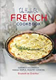The Hands On French Cookbook:...