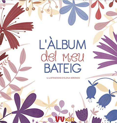L'ALBUM DEL MEU BATEIG (VVKIDS) (Vvkids Momentos Y Emociones)
