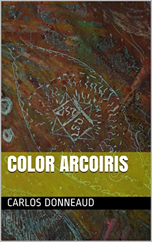 color arcoiris (poemario psicodélicos números nº 2)