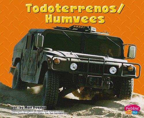 Todoterrenos/ Humvees (Pebble Plus Bilingual: Maquinas maravillosas/ Mighty Machines)