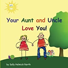 Your Aunt and Uncle Love You! (Sneaky Snail Stories)