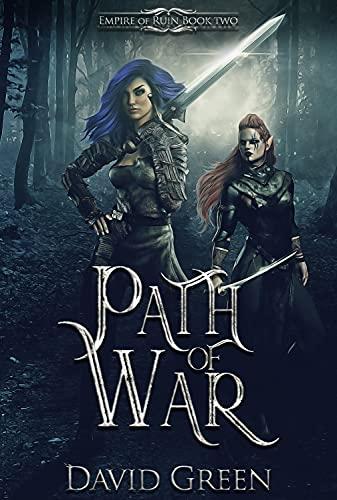 Path of War: Empire of Ruin Book Two (A dark fantasy series) (English Edition)