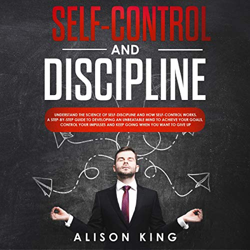 Self-Control and Discipline audiobook cover art