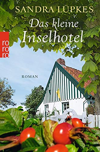 Das kleine Inselhotel (Das Inselhotel, Band 1)